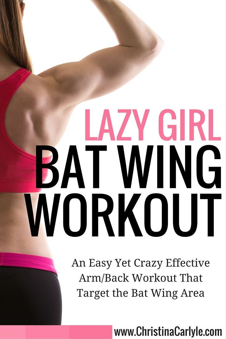 Lazy Girl Bat Wing Workout