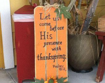 Pumpkin Sign - Fall Sign - Pumpkin Decor - Wood Pumpkins - Fall Decor - Scripture Sign - Thanksgiving Decor - Pumpkin - Psalms 95:2 Sign