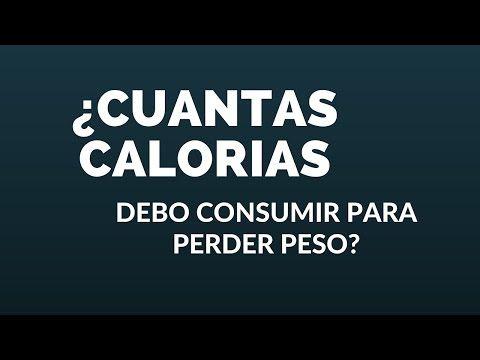 ¿Cuántas calorías debo consumir para bajar de peso? - Cuantas Calorias