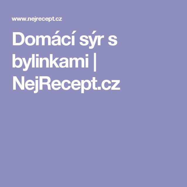 Domácí sýr s bylinkami   NejRecept.cz