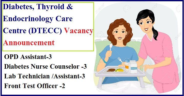 Diabetes Thyroid Endocrinology Care Centre Dtecc Vacancy