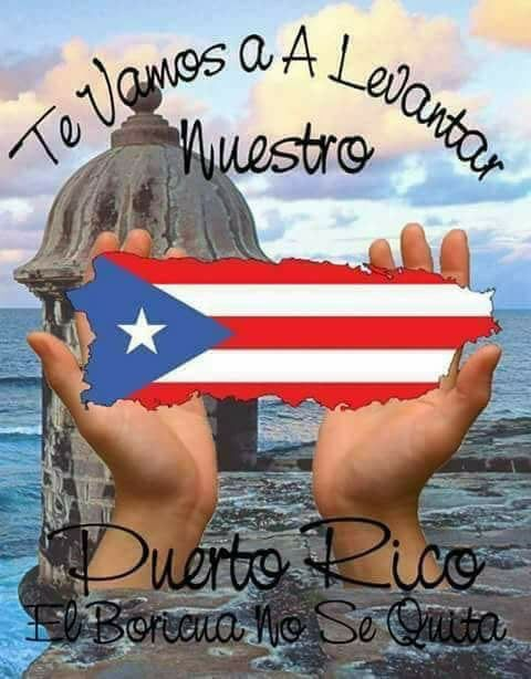 ¡Fuerza, Puerto Rico!  I pray OUR USA government never gives up until they all are able to have electricity running water and be able to do for themselves!! God protect them.