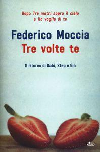 scaricare ebook TRE VOLTE TE .pdf.epub.mobi gratis italiano