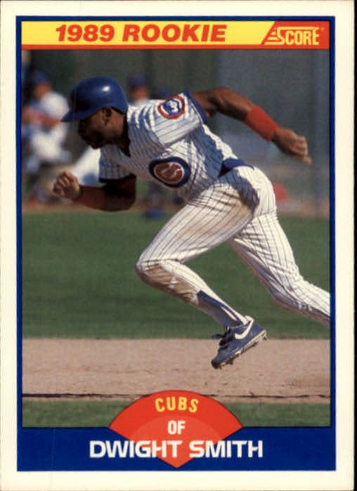 cubs 1989 | 1989 Cubs Score 642 Dwight Smith RC UER 10 HR's in '87 Should Be 18 ...