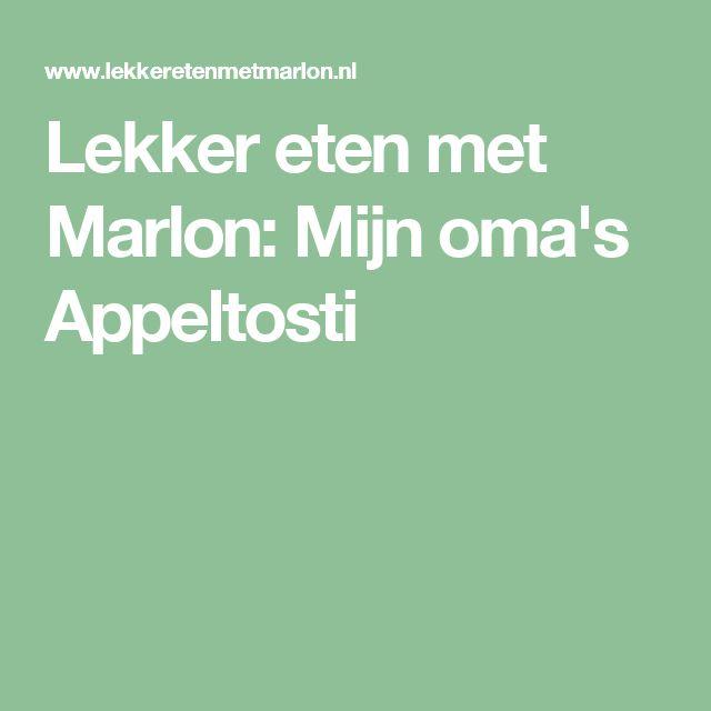 Lekker eten met Marlon: Mijn oma's Appeltosti