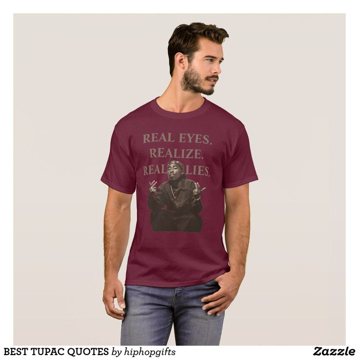 BEST TUPAC QUOTES T-Shirt