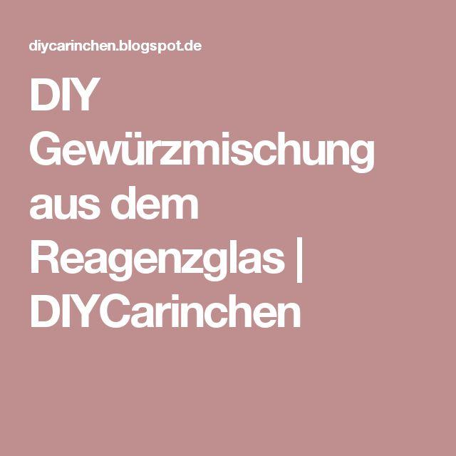 DIY Gewürzmischung aus dem Reagenzglas | DIYCarinchen