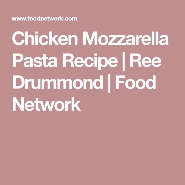 Chicken Mozzarella Pasta Recipe In 2018 Pasta Pinterest