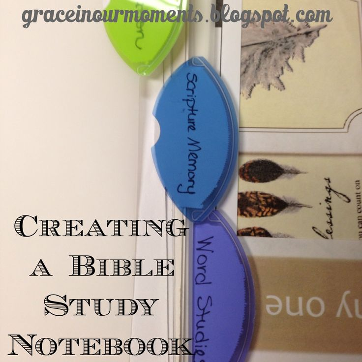 Grace In Our Moments: Creating a Bible Study Notebook