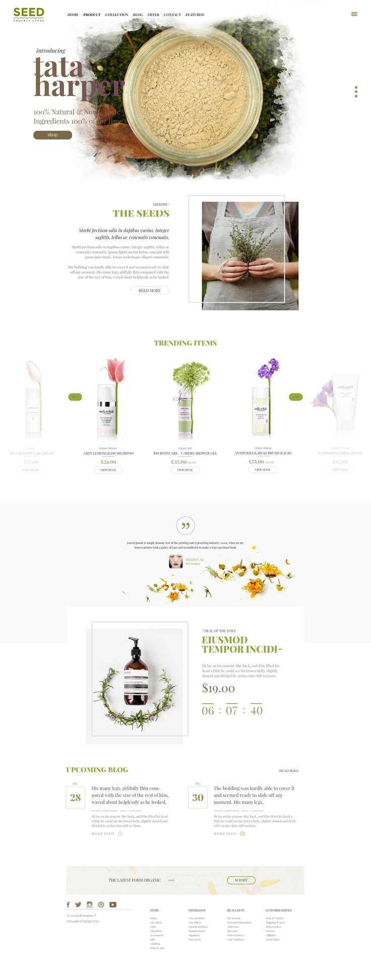 SEED is an amazing clean Wordpress template. With the most modern, friendly and natural style, customers will feel like they are standing in front of a large, green,fresh field. They will be overwhelmed by a huge amount of natural, safe andhealthy products you have.