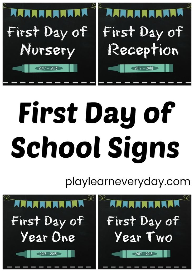 Free printable first day of school signs with school year names for England and Wales, 2017 - 2018.