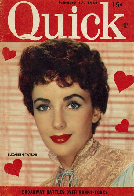 Elizabeth Taylor On The Valentineu0027s Day Themed February 17, 1954 Cover Of  Quick Magazine.