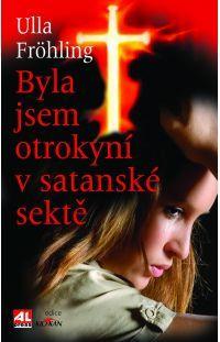 Byla jsem otrokyní v satanské sektě   #alpress #knihy #zeživota