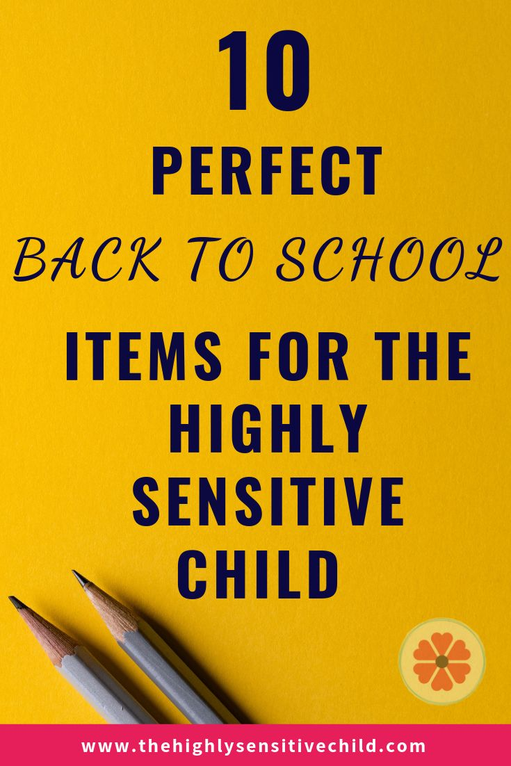 Back to School Supplies for the Highly Sensitive Child