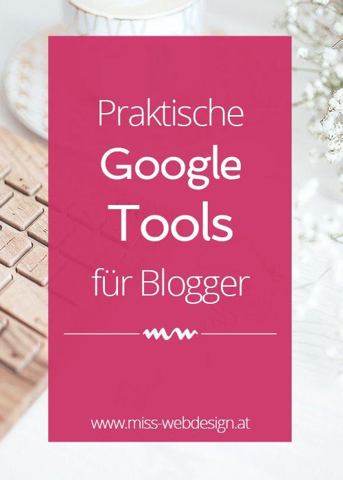 Praktische Google Tools für Blogger und Website-Betreiber | miss-webdesign.at