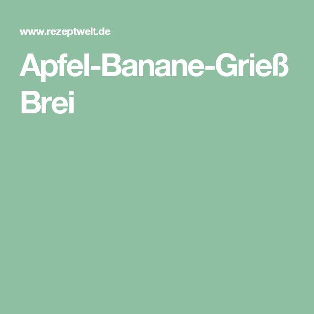 Apfel-Banane-Grieß Brei