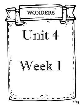 WONDERS 2014/2017 edition Grade 3 Unit 4 Weeks 1 to 5
