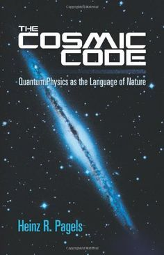 The Cosmic Code: Quantum Physics as the Language of Nature (Dover Books on Physics) by Heinz R. Pagels http://www.amazon.com/dp/0486485064/ref=cm_sw_r_pi_dp_uRb9wb1PD7903