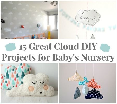 15 Awesome #DIY Cloud Projects! #creativemamas #nurseryDIYs