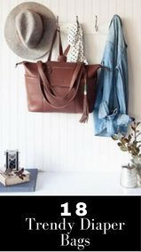18 Trendy Diaper Bags // Fashionable Diaper Bag // Trendy Mom // Leather Diaper Bags // stay organized with these diaper bags //  Lilly Jade // Official Unicorn // Coco + Kiwi // Fawn Design // Storkbags //