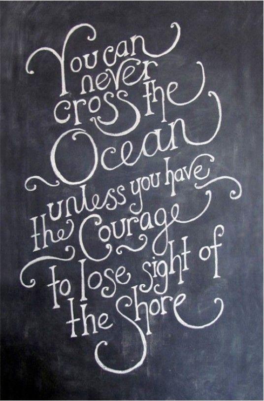 good encouragement!: Theocean, The Ocean, So True, Crosses, Fonts, Inspiration Quotes, Comforter Zone, Christopher Columbus, Ocean Quotes
