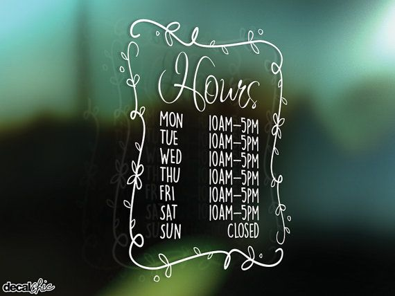 FREE SHIPPING Pretty Hours Window Decal ~ Custom Size and Color ~ Business Shop Opening Store Hours ~ Custom Text ~ Sticker ~ Die-Cut