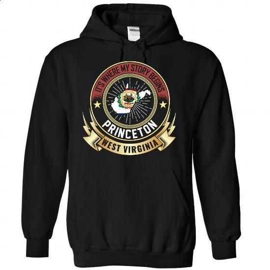 Princeton - West Virginia Is Where My Story Begins - #hooded sweatshirt dress #short sleeve shirts. PURCHASE NOW => https://www.sunfrog.com/States/Princeton--West-Virginia-Is-Where-My-Story-Begins-9141-Black-Hoodie.html?60505