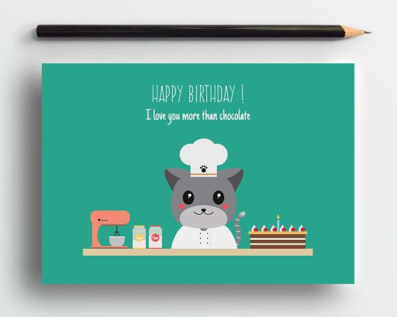 Cat birthday card, humor birthday card, chocolate card, funny cat card, cute cat card, cat lover card, pet card, sweet card, friendship card