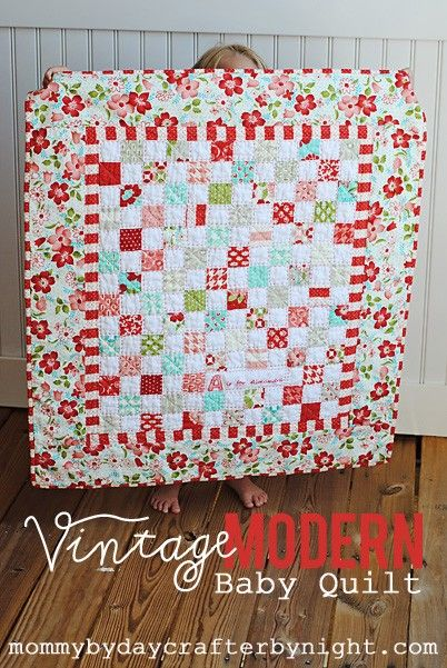 Mommy by day Crafter by night: Vintage Modern Baby Quilt