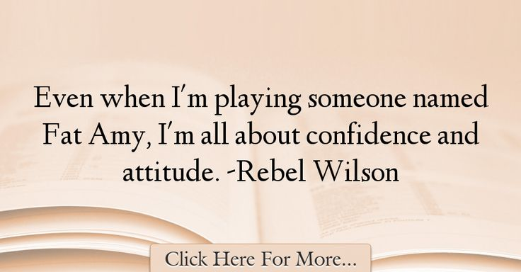 Rebel Wilson Quotes About Attitude - 5136