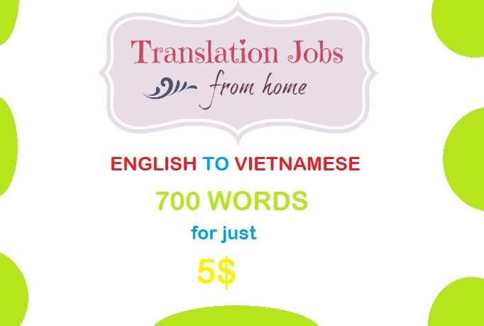 dallin1990: translate 700 words from English to Vietnamese for $5, on fiverr.com