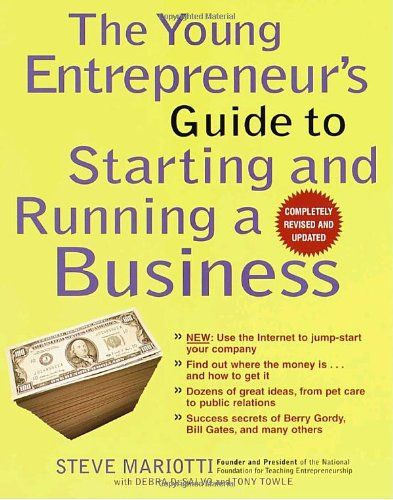The Young Entrepreneur's Guide to Starting and Running a Business (Completely Revised and Updated) at http://suliaszone.com/the-young-entrepreneurs-guide-to-starting-and-running-a-business-completely-revised-and-updated/