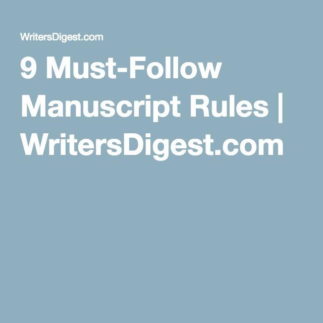 9 Must Follow Manuscript Rules