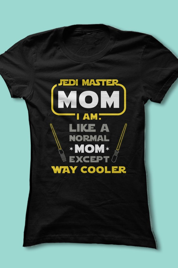 Fun Star Wars shirt for moms!