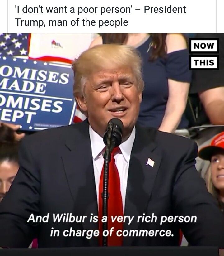 He speaking of Wilbur Ross he gave him 50 million during campaign.  He also ran Cypress bank, Dmitry Rybolovlev was introduced to trump by Ross. Wilbur Ross is now our Secretary of Commerce.  How's that for a joke.