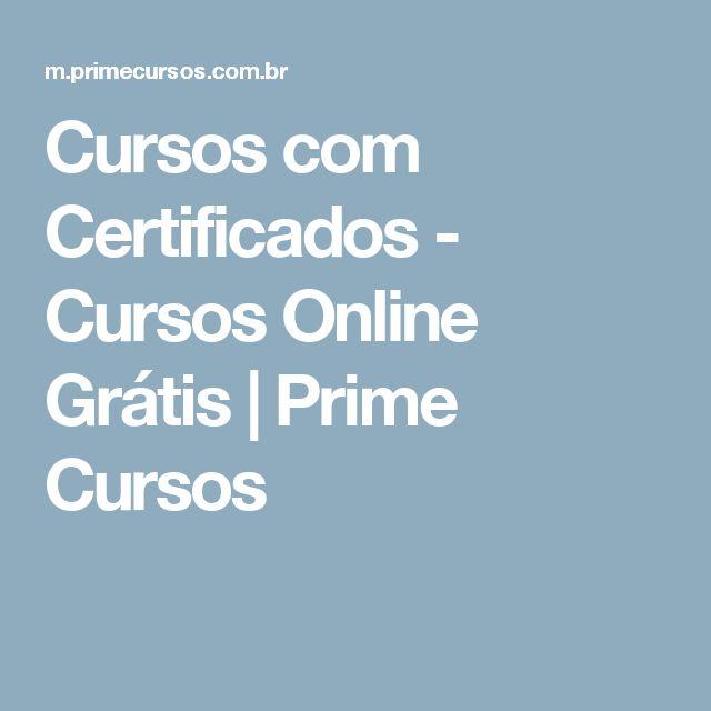 Cursos com Certificados - Cursos Online Grátis   Prime Cursos