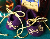 Crown Royal Baby Booties-Made to order out of actual Crown Royal bags- custom. $35.00, via Etsy.