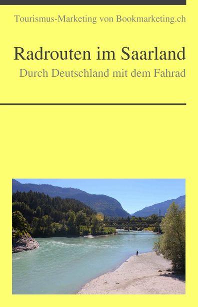 Durch Deutschland mit dem Fahrad: Radrouten im Saarland http://dld.bz/eFTYn