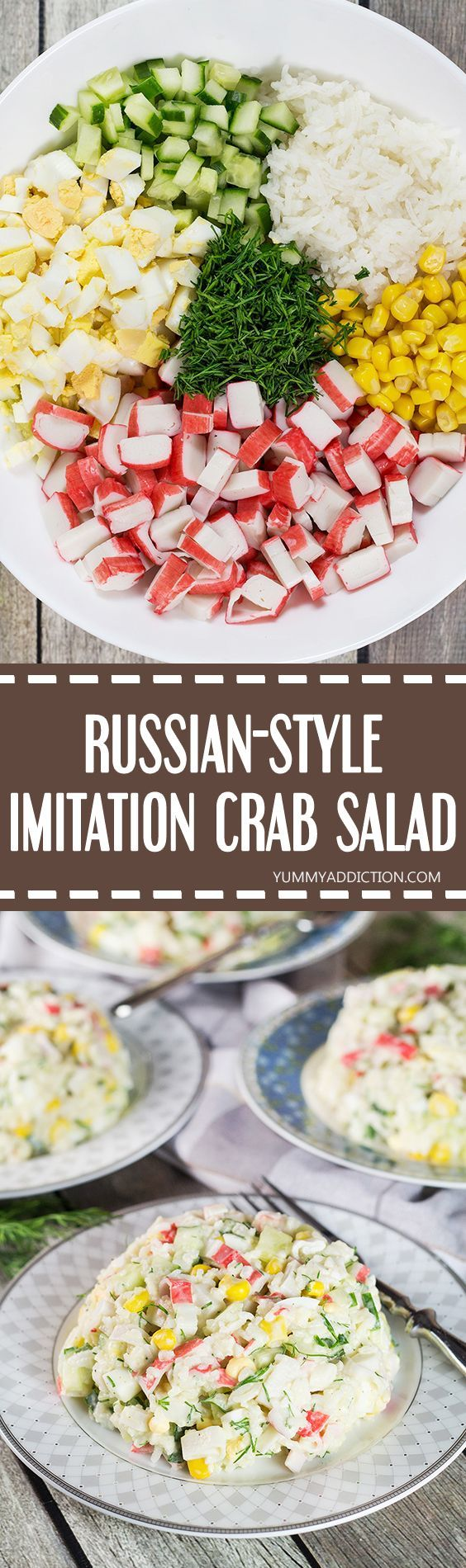 Check out this Russian version of the Imitation Crab Salad. Featuring corn, rice, eggs, and cucumber, it's comforting, filling, and crazy delicious! | yummyaddiction.com