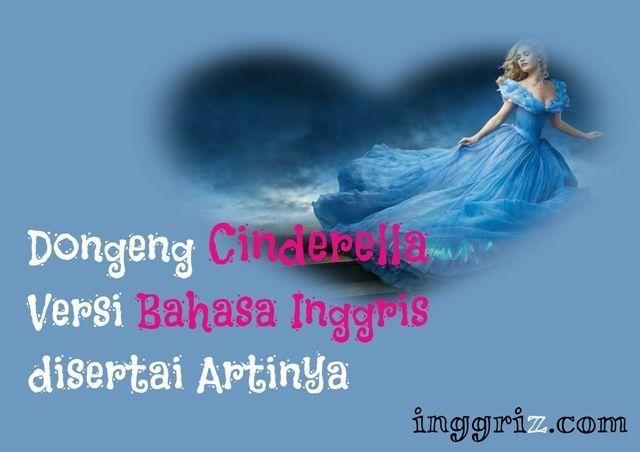 Dongeng Cinderella Dalam Bahasa Indonesia Di 2021 Dongeng Cinderella Bahasa