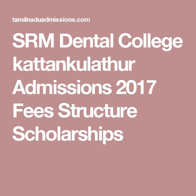 SRM Dental College kattankulathur Admissions 2017 Fees Structure Scholarships