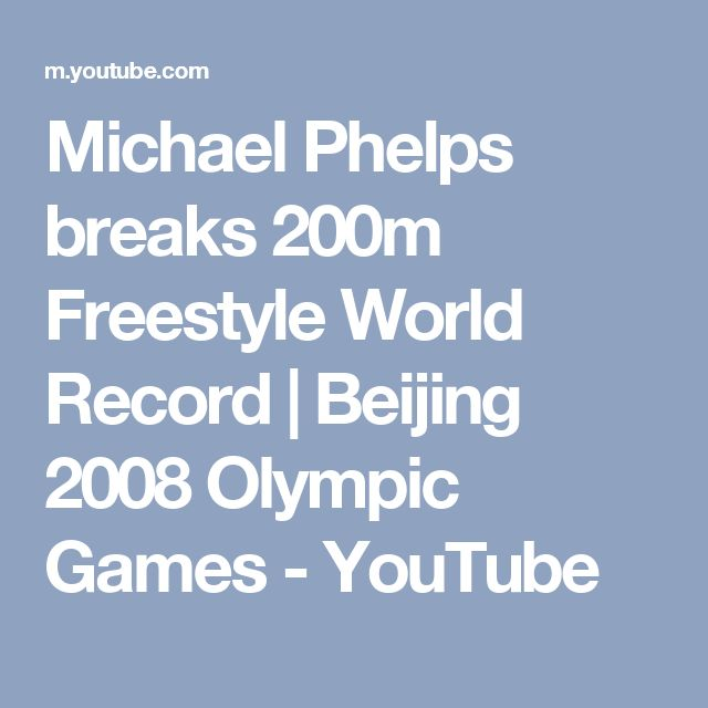 Michael Phelps breaks 200m Freestyle World Record   Beijing 2008 Olympic Games - YouTube