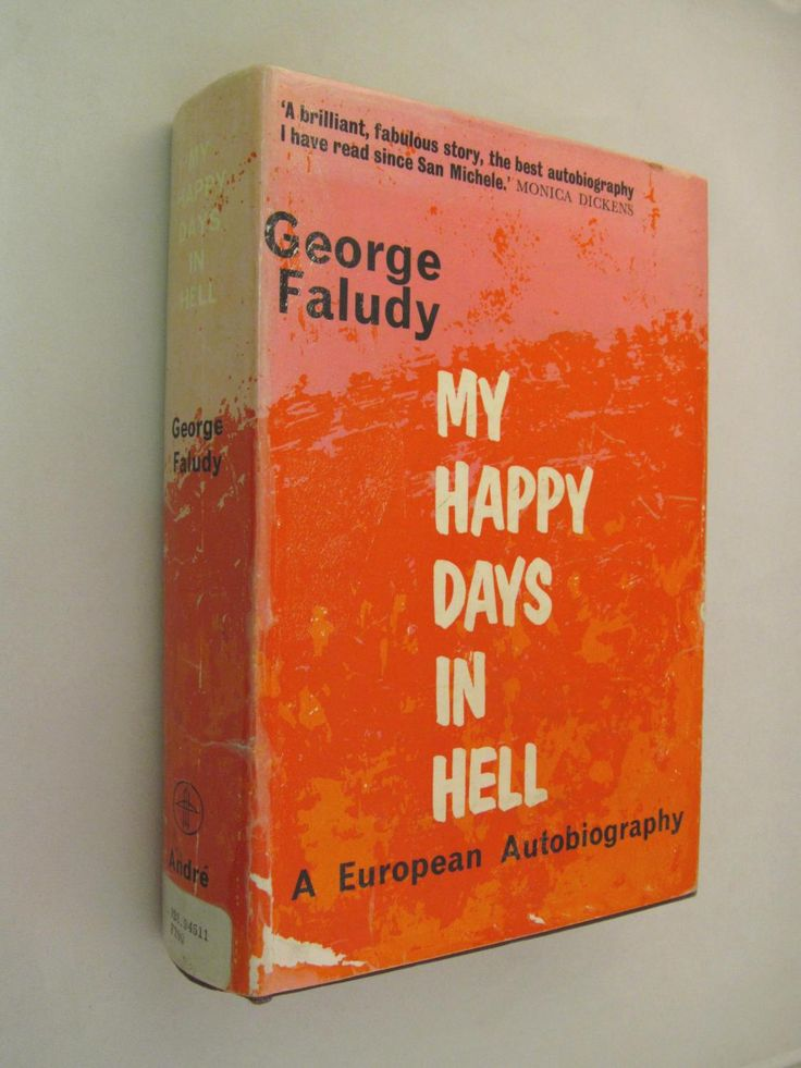 Goerge Faludy: My Happy Days In Hell, Andre Deutsch (1962)