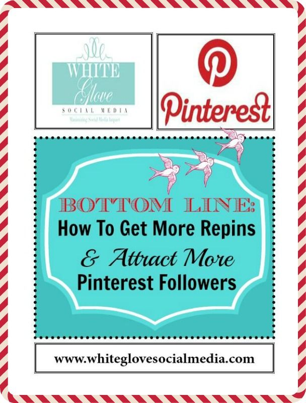 BOTTOM LINE: HOW TO GET MORE REPINS AND ATTRACT MORE PINTEREST FOLLOWERS. #PinterestCoach shares research reports & case studies that show exactly why people like, repin, and share certain images more than others. 2) Includes what day and time to pin!✭ Go here to read the full article http://www.whiteglovesocialmedia.com/social-media-marketing-how-to-get-more-repins-and-attract-more-pinterest-followers/ #PinterestExpert Vancouver✭