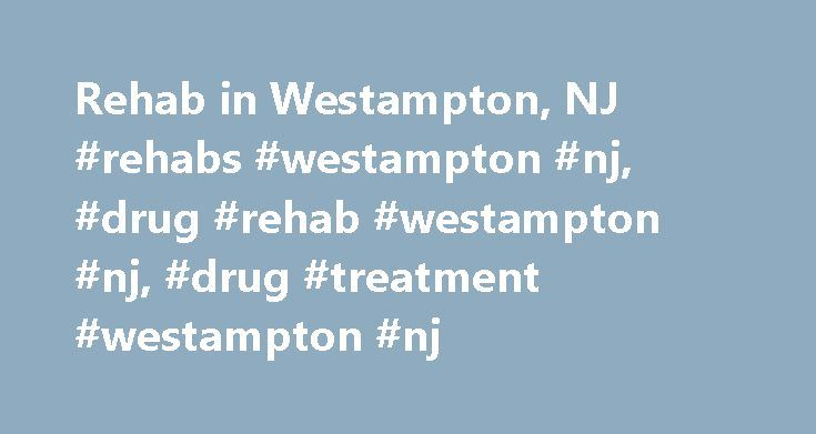 Rehab in Westampton, NJ #rehabs #westampton #nj, #drug #rehab #westampton #nj, #drug #treatment #westampton #nj http://solomon-islands.nef2.com/rehab-in-westampton-nj-rehabs-westampton-nj-drug-rehab-westampton-nj-drug-treatment-westampton-nj/  # Hampton Behavioral Health Center Westampton, NJ (609) 267-7000×2148 Mailing Address 650 Rancocas RoadWestampton, NJ 08060 Physical Location 650 Rancocas RoadWestampton, NJ 08060 Additional Phone NumbersIntake: (609) 267-7000Intake 2: (800)…