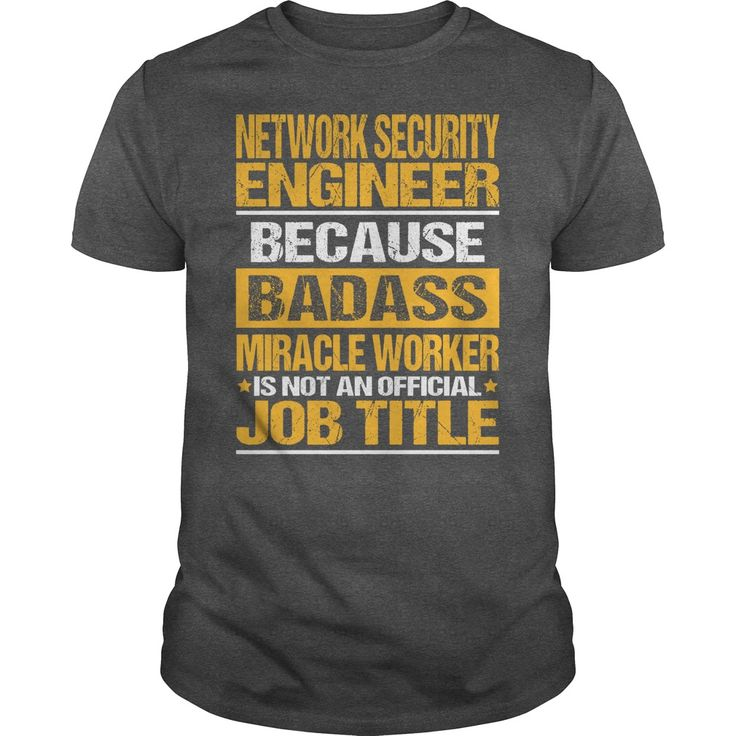 Awesome Tee For Network Security Engineer T-Shirts, Hoodies. Check Price Now ==►…