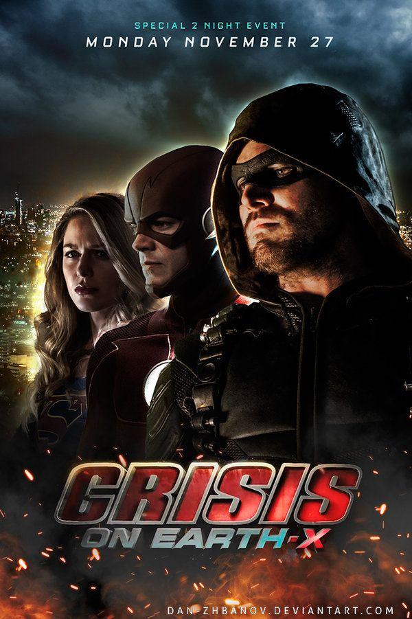 Arrowverse Crisis on Earth-X Fan Poster by dan zhbanov-dbuhvd2