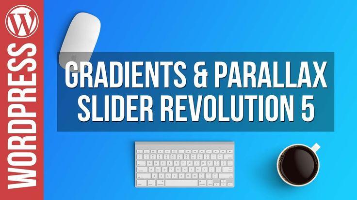 Gradients & Parallax Sliders in Slider Revolution 5 - Video Tutorial https://www.youtube.com/watch?v=6MZMMUzj5VY&utm_content=buffer69eb1&utm_medium=social&utm_source=pinterest.com&utm_campaign=buffer by WPTuts