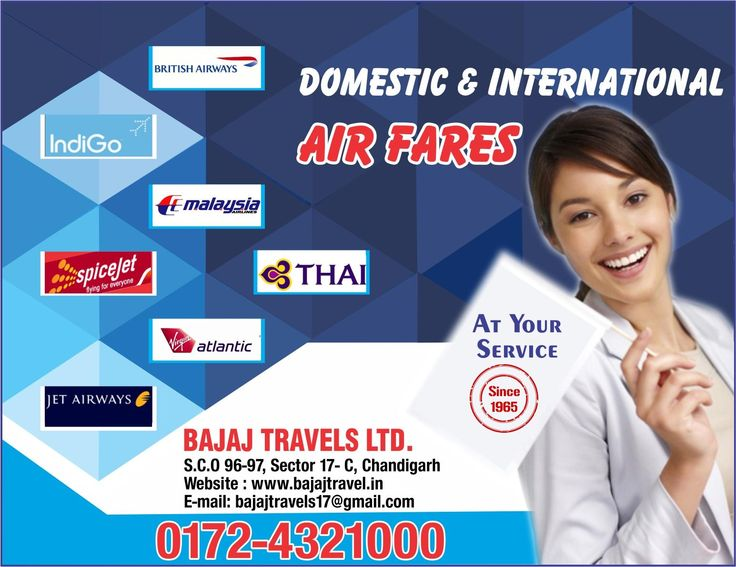 Flight Booking, Cheap Air Tickets of Domestic & International Airlines with Bajaj Travel Limited. Get best travel deals for holidays. Contact us 172-4321000 Chandigarh.