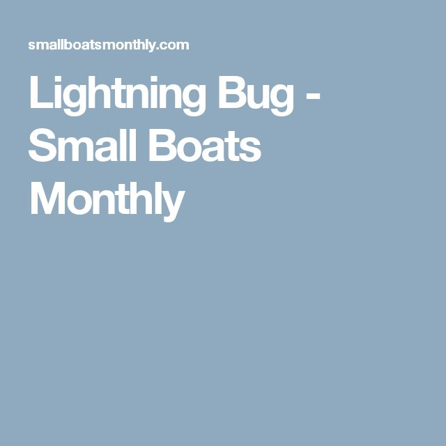 Lightning Bug - Small Boats Monthly